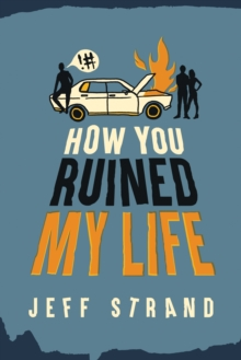 How You Ruined My Life, Paperback Book