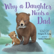 Why a Daughter Needs a Dad, Hardback Book