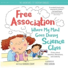 Free Association Where My Mind Goes During Science Class, Hardback Book