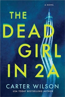 The Dead Girl in 2a, Paperback / softback Book