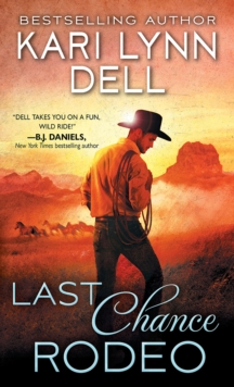Last Chance Rodeo : A Blackfeet Nation Novel, EPUB eBook