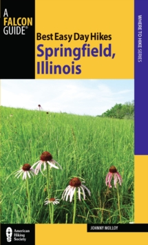 Best Easy Day Hikes Springfield, Illinois, EPUB eBook