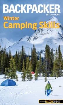 Backpacker Winter Camping Skills, Paperback Book