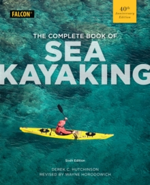 The Complete Book of Sea Kayaking, Paperback Book