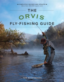 The Orvis Fly-Fishing Guide, Revised, Paperback Book