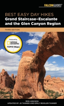 Best Easy Day Hikes Grand Staircase-Escalante and the Glen Canyon Region, Paperback Book