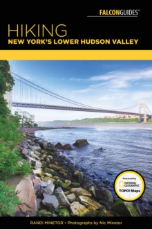 Hiking New York's Lower Hudson Valley, Paperback Book