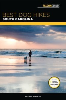 Best Dog Hikes South Carolina, Paperback Book