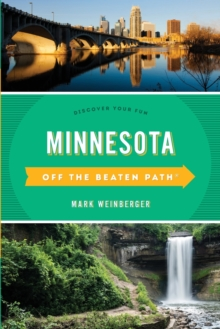 Minnesota Off the Beaten Path (R) : Discover Your Fun, Paperback Book