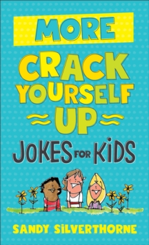 More Crack Yourself Up Jokes for Kids, EPUB eBook