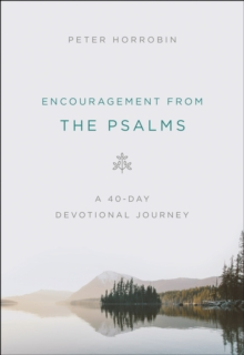 Encouragement from the Psalms : A 40-Day Devotional Journey, EPUB eBook