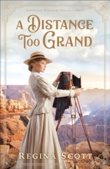 A Distance Too Grand (American Wonders Collection Book #1), EPUB eBook