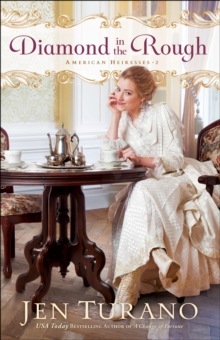Diamond in the Rough (American Heiresses Book #2), EPUB eBook