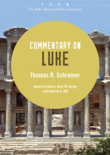 Commentary on Luke : From The Baker Illustrated Bible Commentary, EPUB eBook