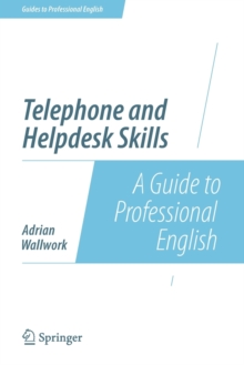 Telephone and Helpdesk Skills : A Guide to Professional English, Paperback / softback Book