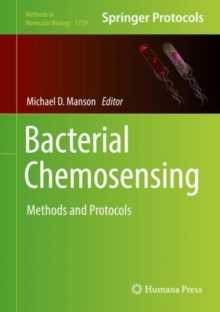 Bacterial Chemosensing : Methods and Protocols, Hardback Book