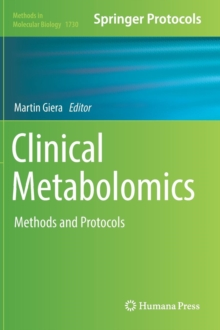 Clinical Metabolomics : Methods and Protocols, Mixed media product Book