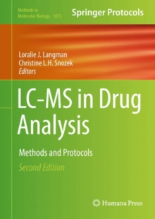 LC-MS in Drug Analysis : Methods and Protocols, Hardback Book