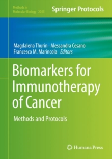 Biomarkers for Immunotherapy of Cancer : Methods and Protocols, Hardback Book