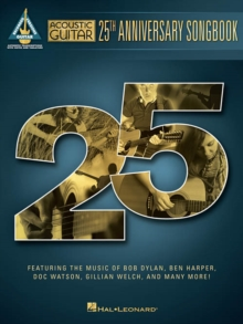 Acoustic Guitar : 25th Anniversary Songbook - Guitar Recorded Versions, Paperback Book