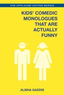 Kids' Comedic Monologues That are Actually Funny, Paperback Book