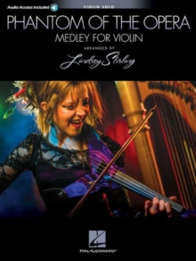 Phantom Of The Opera : Lindsey Stirling Medley (Violin With Original Audio Backing Tracks), Paperback Book