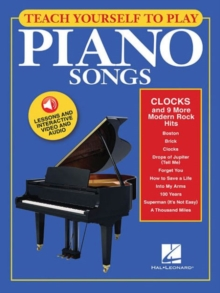 Teach Yourself To Play Piano Songs : Clocks And 9 More Modern Rock Hits (Book/Online Media), Paperback Book
