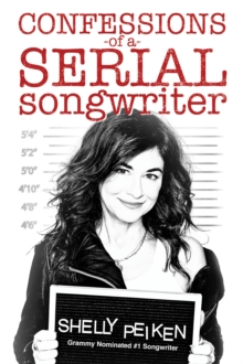Confessions of a Serial Songwriter, Paperback / softback Book