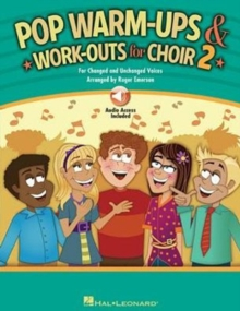 Roger Emerson : Pop Warm-Ups And Work-Outs For Choir - Volume 2 (Book/Online Audio), Paperback Book