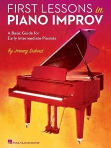 Jeremy Siskind : First Lessons In Piano Improv, Paperback Book