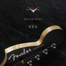Fender Custom Shop Masterbuilt Year XXX 2017, Hardback Book