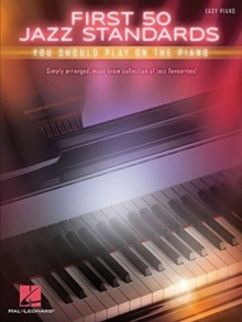 First 50 Jazz Standards You Should Play on Piano, Book Book