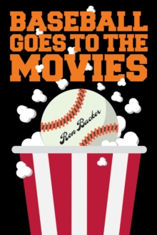 Baseball Goes to the Movies, Paperback Book