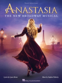 ANASTASIA VOCAL SELECTIONS, Paperback Book