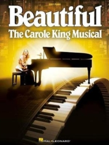 Beautiful : The Carole King Musical - Easy Piano, Book Book