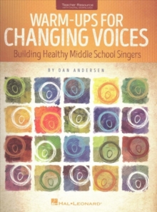 Warm-Ups for Changing Voices, Paperback Book