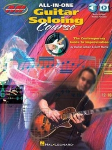 All-In-One Guitar Soloing Course - The Contemporary Guide To Improvisation, Paperback Book