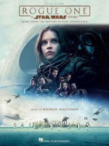 Rogue One : A Star Wars Story - Music from the Motion Picture Soundtrack (Easy Piano), Paperback Book
