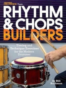 BACHMAN BILL RHYTHM & CHOPS BUILDERS DRUMS BOOK, Paperback Book