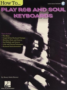 Henry Brewer : How To Play R&B Soul Keyboards, Paperback / softback Book