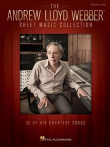 The Andrew Lloyd Webber Sheet Music Collection : 25 Of His Greatest Songs, Paperback Book