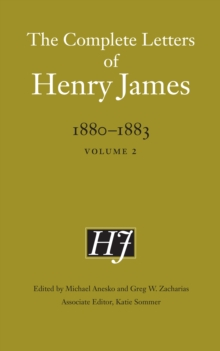 The Complete Letters of Henry James, 1880-1883 : Volume 2, Hardback Book
