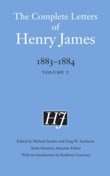 The Complete Letters of Henry James, 1883-1884 : Volume 1, Hardback Book