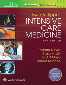 Irwin and Rippe's Intensive Care Medicine, Hardback Book