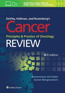 DeVita, Hellman, and Rosenberg's Cancer, Principles and Practice of Oncology: Review, Paperback Book