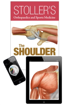 Stoller's Orthopaedics and Sports Medicine: The Shoulder Package, Hardback Book