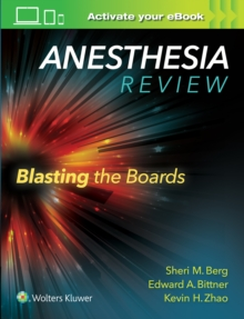 Anesthesia Review: Blasting the Boards, Paperback Book
