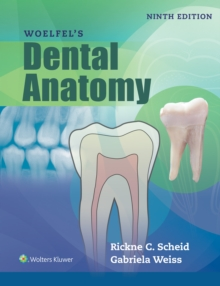 Woelfels Dental Anatomy, Paperback Book