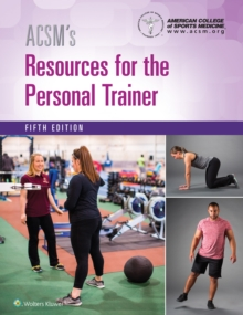 ACSM's Resources for the Personal Trainer, Hardback Book
