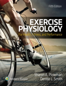 Exercise Physiology for Health Fitness and Performance, Hardback Book
